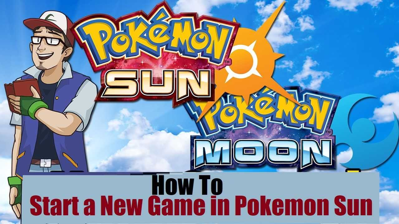 How to Start a New Game in Pokemon Sun